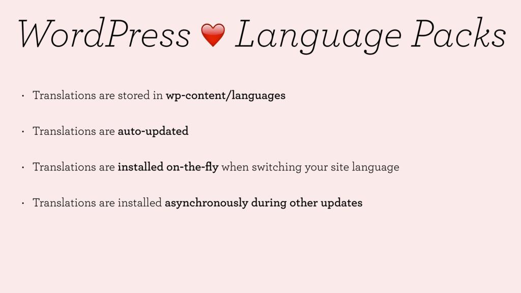 WordPress ❤ Language Packs • Translations are s...