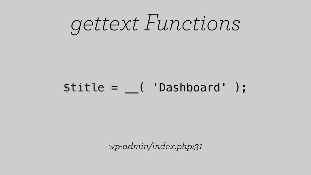 $title = __( 'Dashboard' ); wp-admin/index.php:...