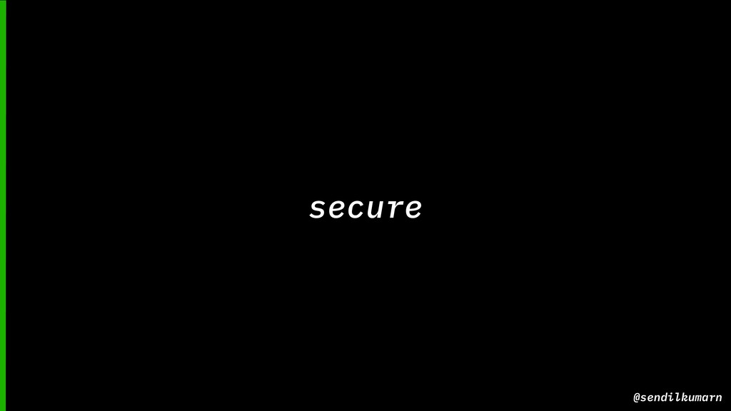 @sendilkumarn secure