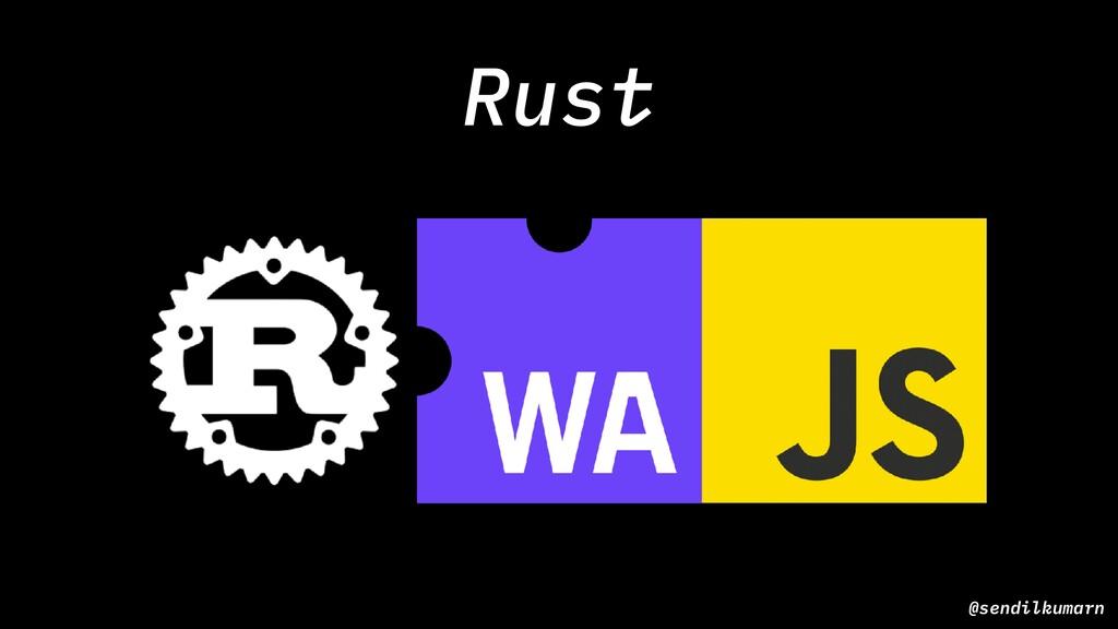 Rust @sendilkumarn
