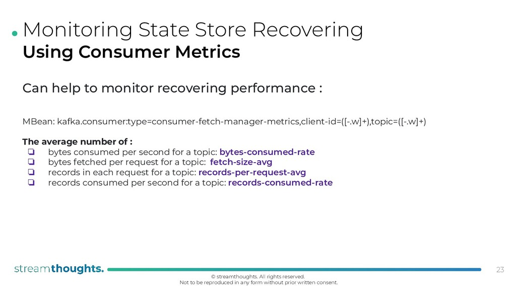 . Monitoring State Store Recovering Using Consu...