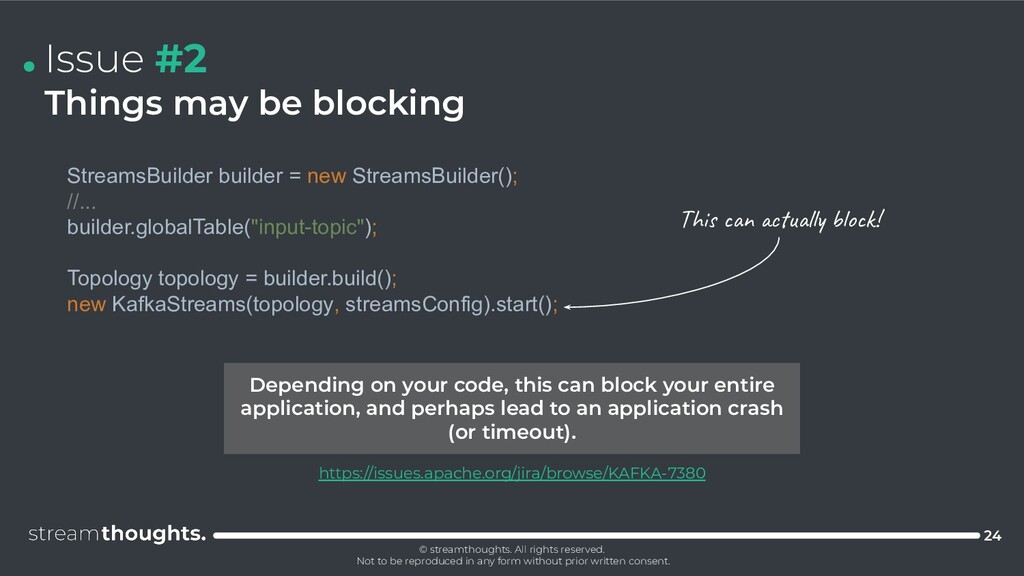 . Issue #2 Things may be blocking StreamsBuilde...