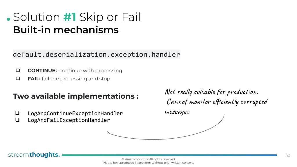 . Solution #1 Skip or Fail Built-in mechanisms ...