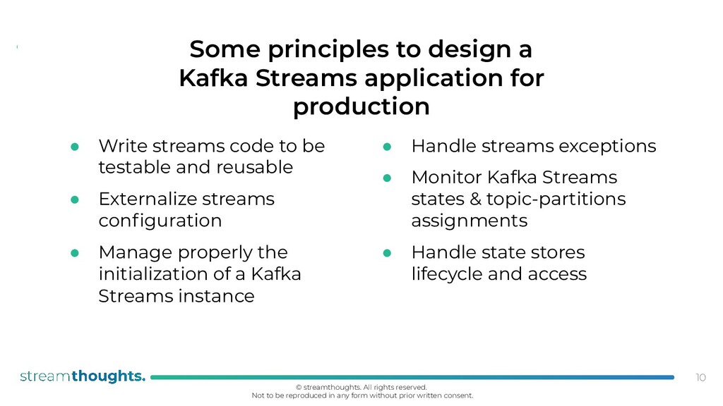 . ● Handle streams exceptions ● Monitor Kafka S...