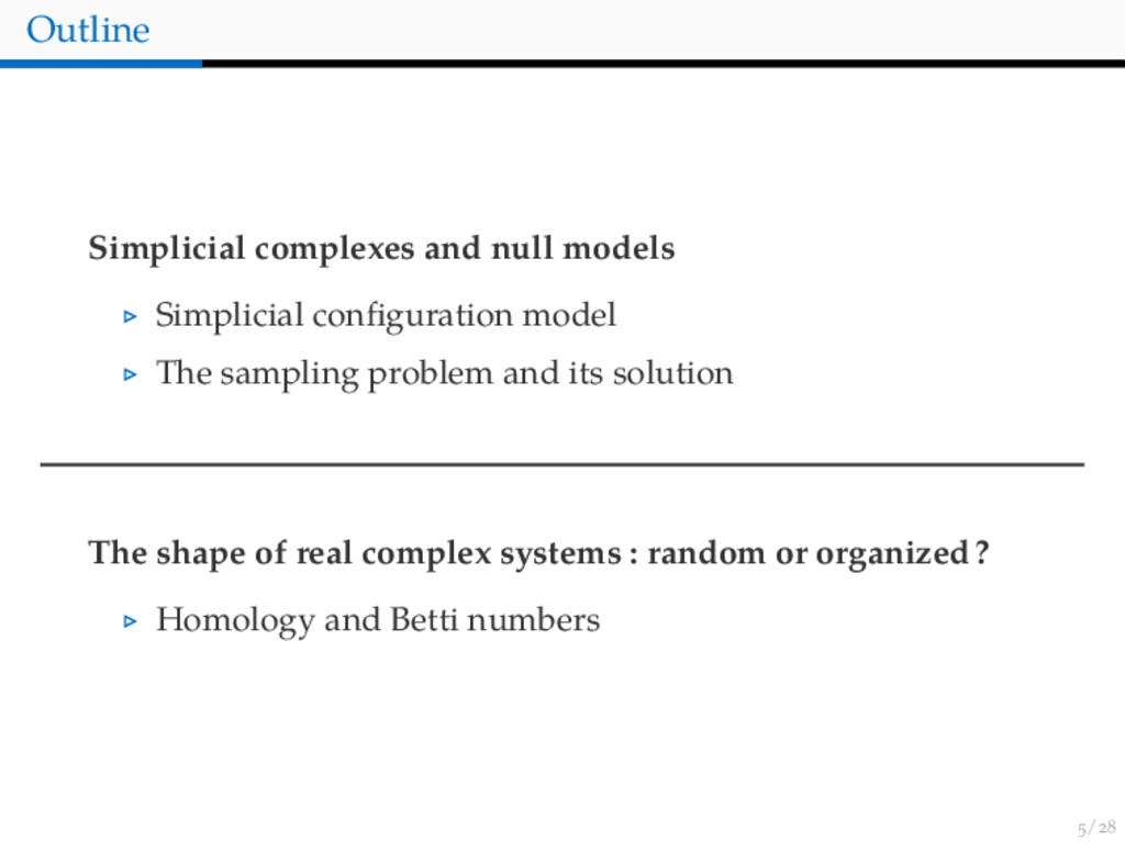 / Outline Simplicial complexes and null models ...