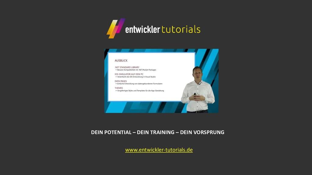 www.entwickler-tutorials.de DEIN POTENTIAL – DE...