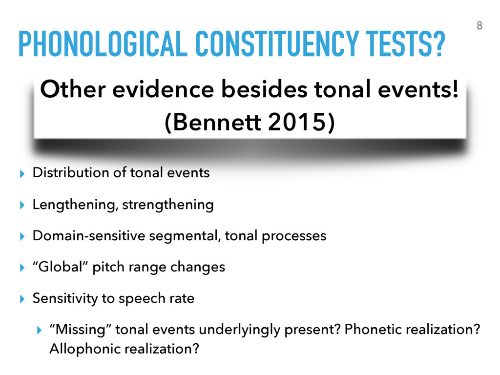 PHONOLOGICAL CONSTITUENCY TESTS? ▸ Distribution...