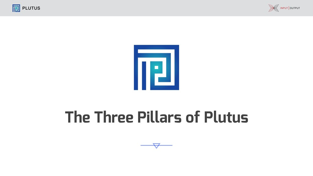 PLUTUS The Three Pillars of Plutus
