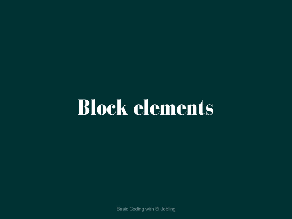Basic Coding with Si Jobling Block elements