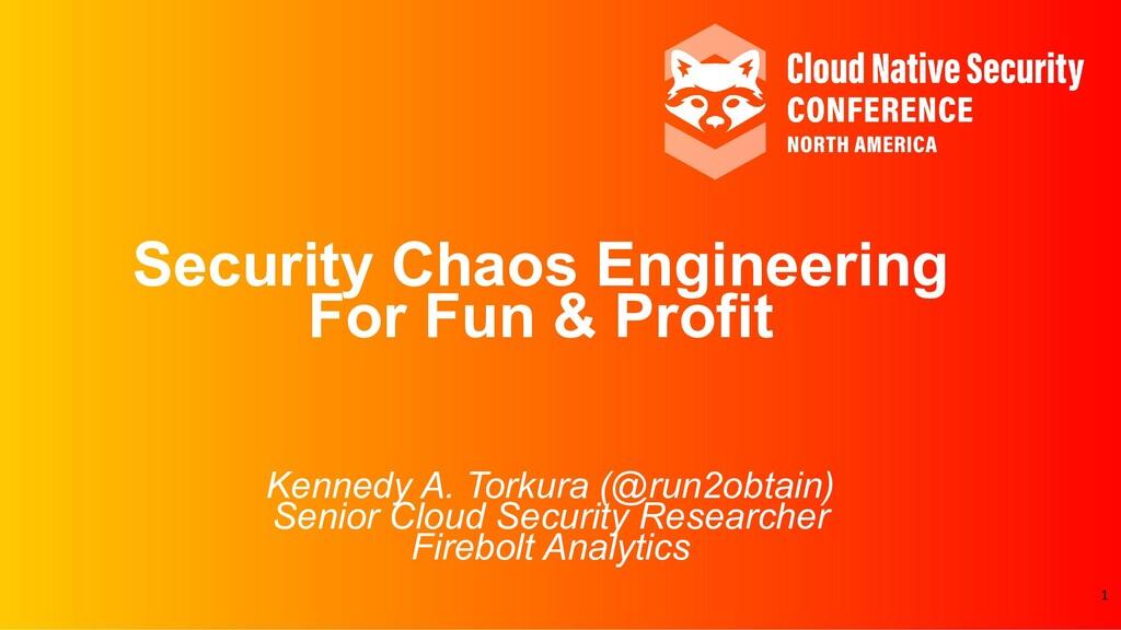 Kennedy A. Torkura (@run2obtain) Senior Cloud S...