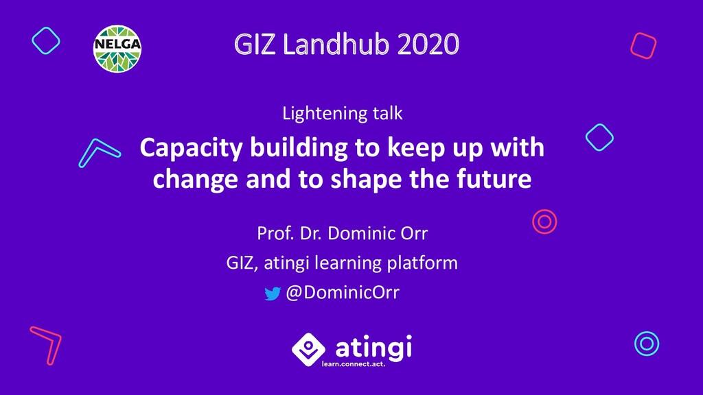 GIZ Landhub 2020 Lightening talk Capacity build...