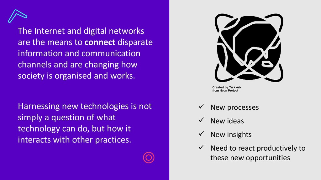 The Internet and digital networks are the means...