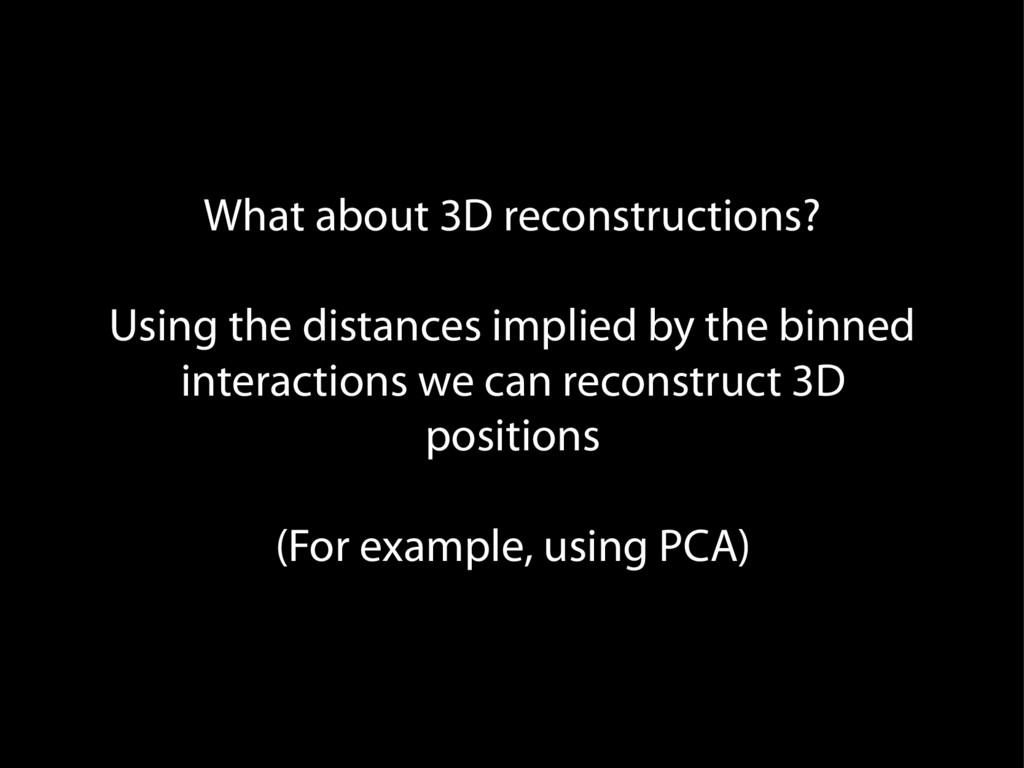 What about 3D reconstructions? Using the distan...