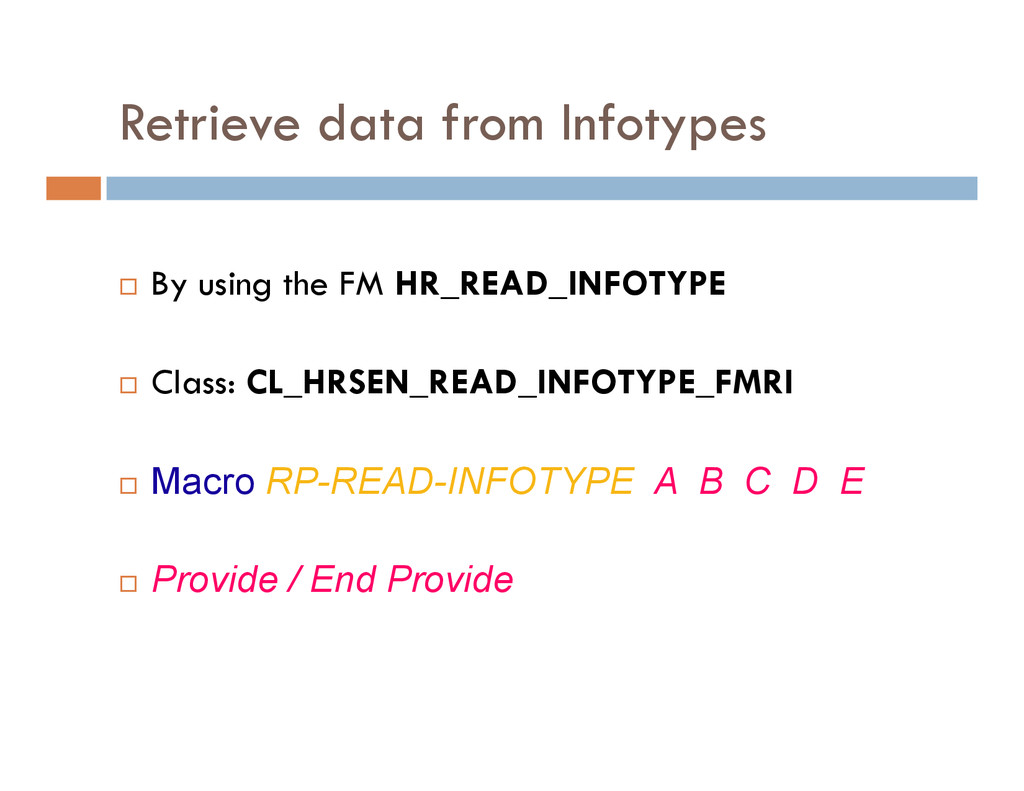 Retrieve data from Infotypes By using the FM HR...