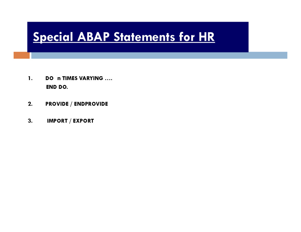 Special ABAP Statements for HR 1. DO n TIMES VA...