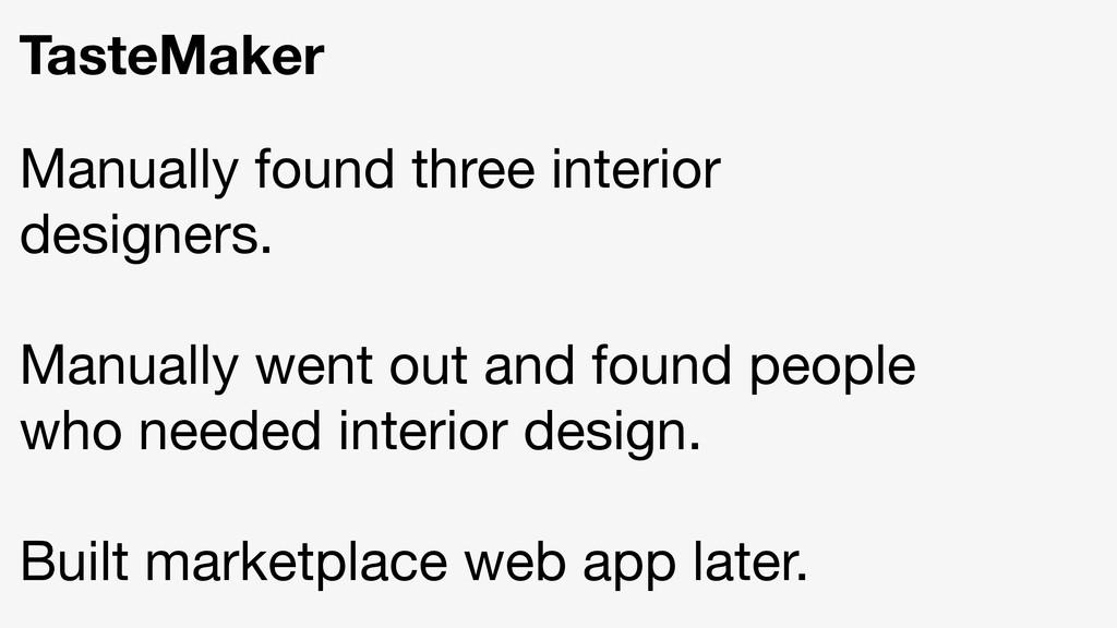 TasteMaker Manually found three interior design...