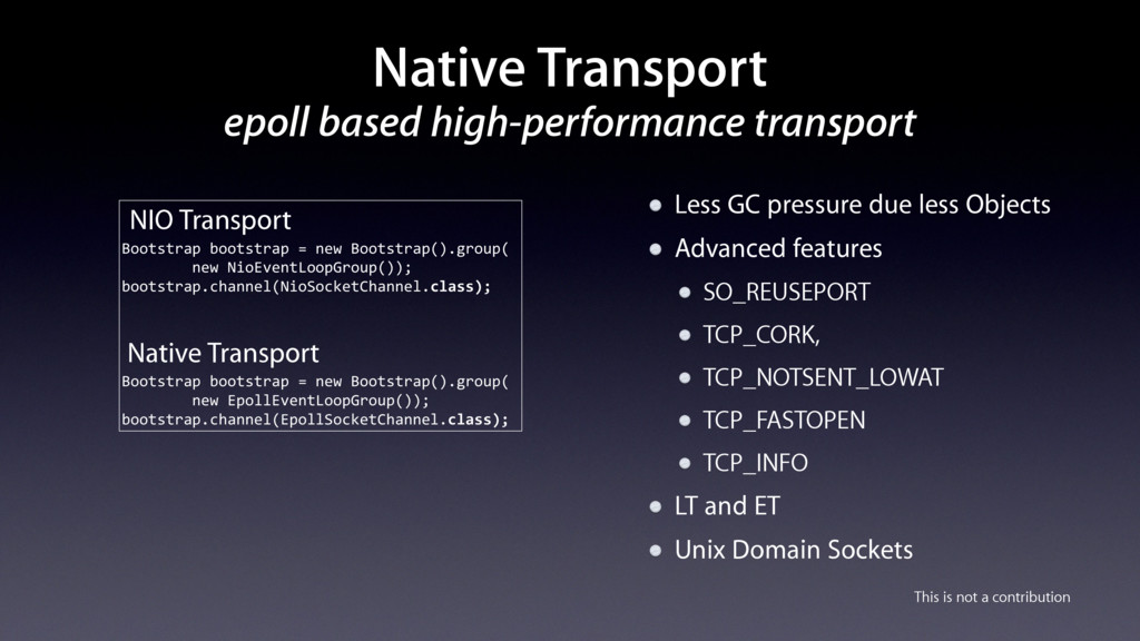 Native Transport epoll based high-performance t...