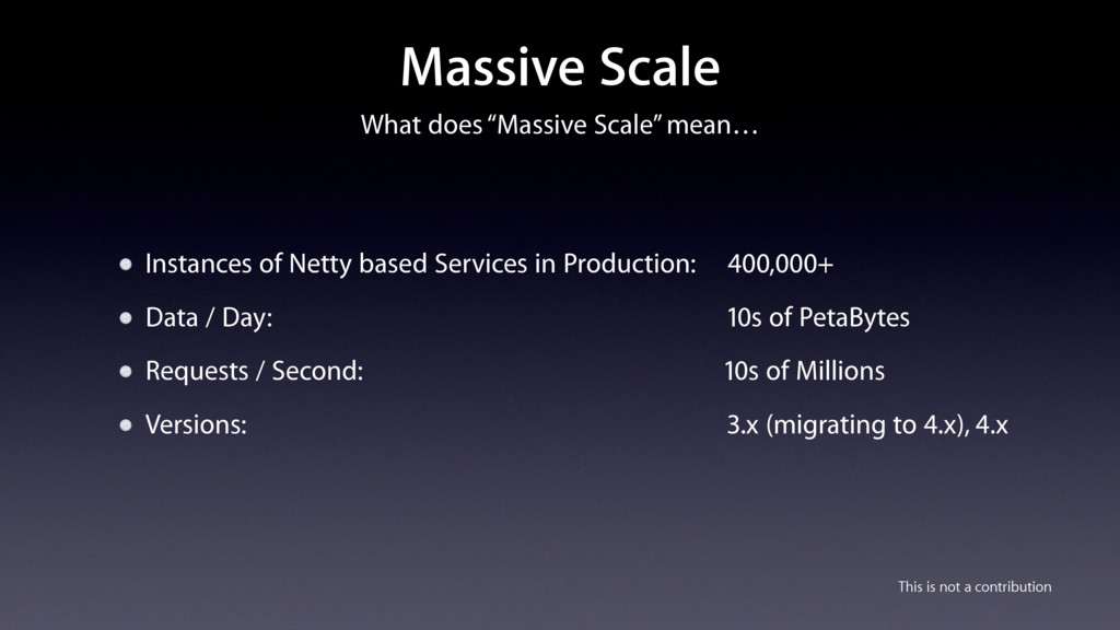 "What does ""Massive Scale"" mean… Massive Scale I..."