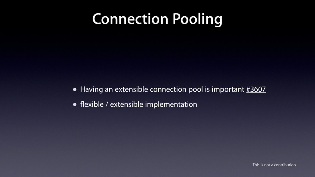 Connection Pooling Having an extensible connect...