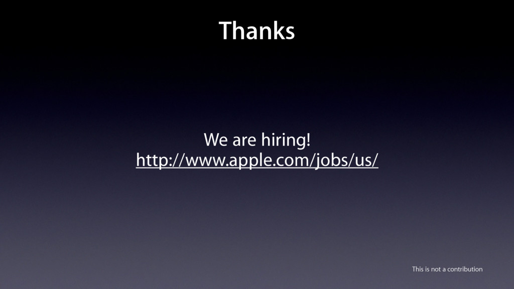 We are hiring! http://www.apple.com/jobs/us/ Th...