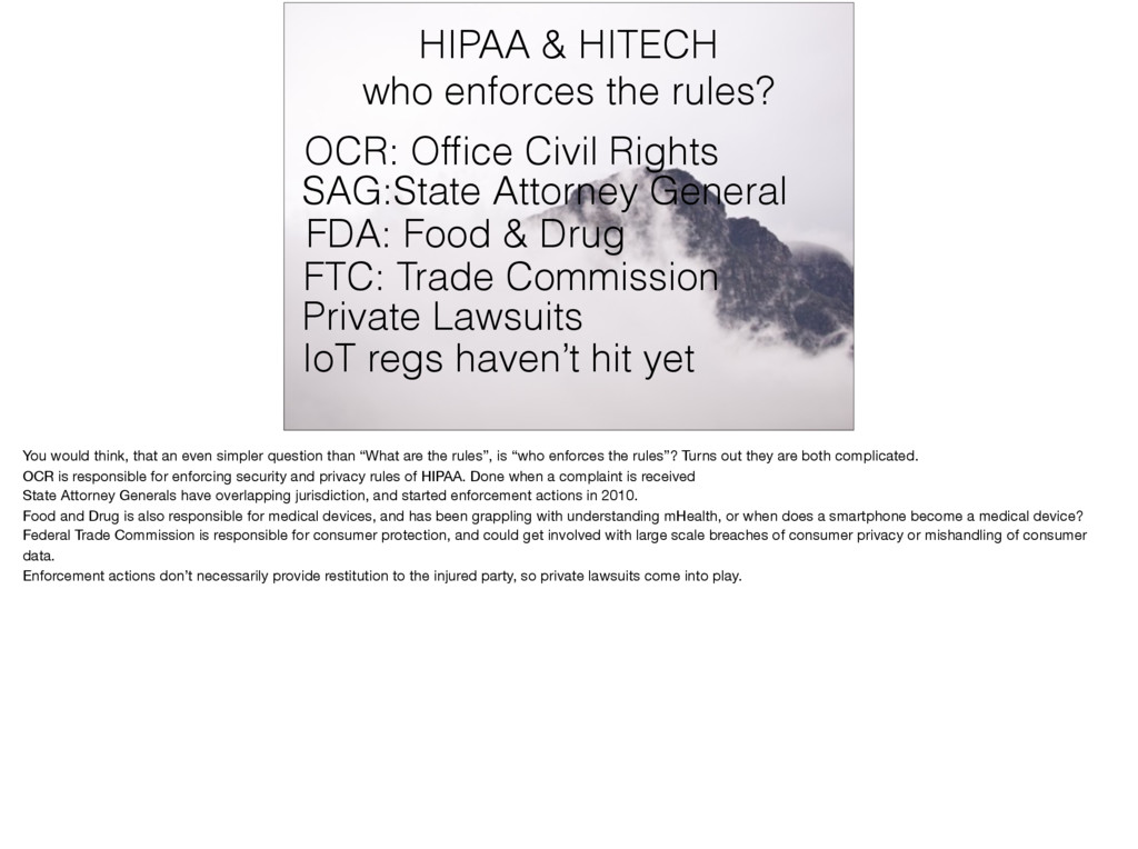HIPAA & HITECH who enforces the rules? OCR: Offi...
