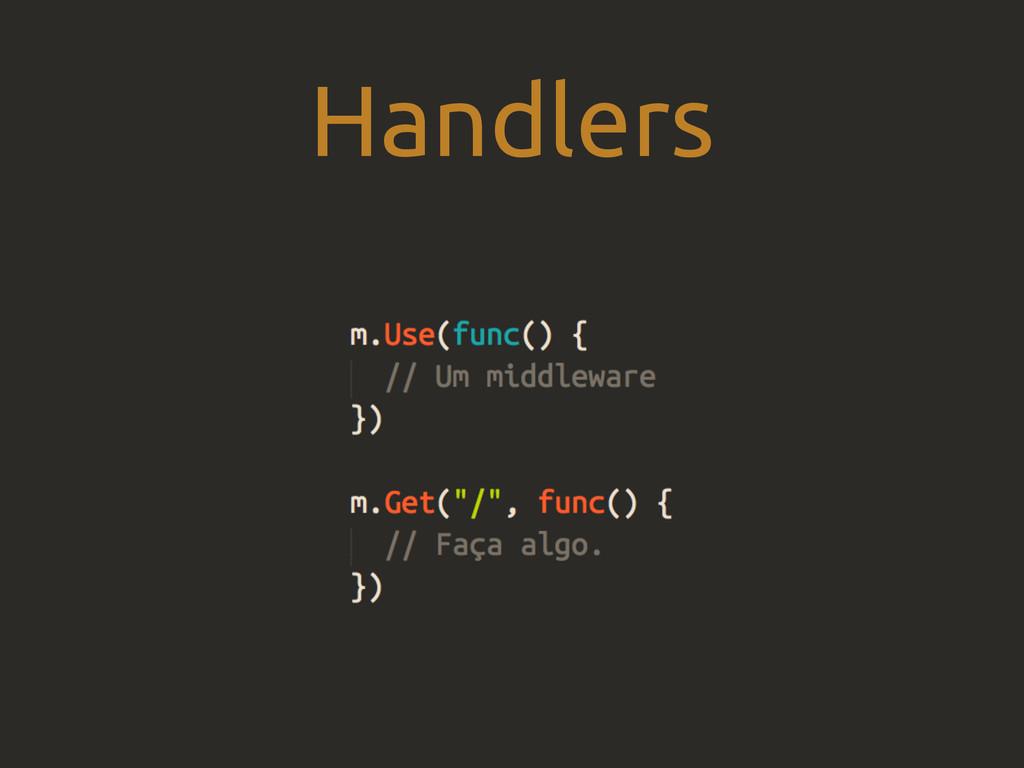 Handlers