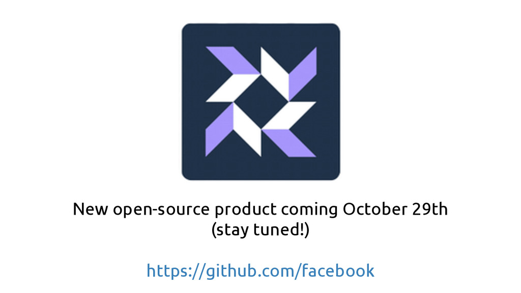 New open-source product coming October 29th (st...