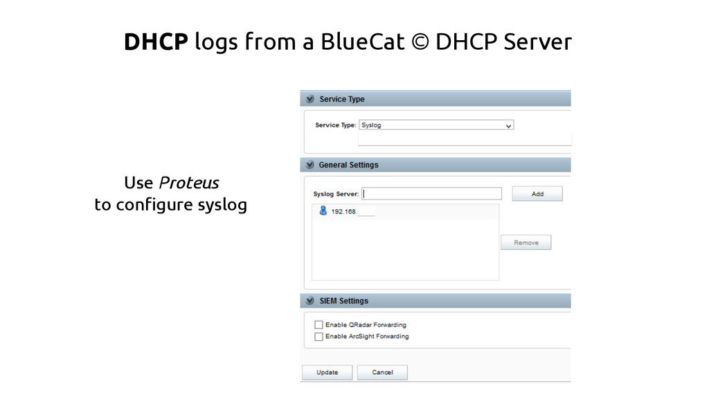 DHCP logs from a BlueCat © DHCP Server Use Prot...