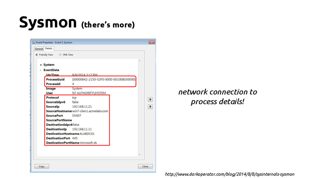 Sysmon (there's more) network connection to pro...