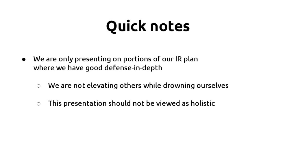 Quick notes ● We are only presenting on portion...