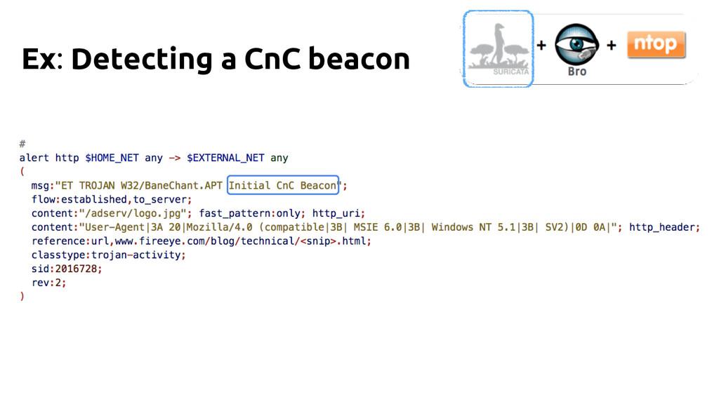Ex: Detecting a CnC beacon