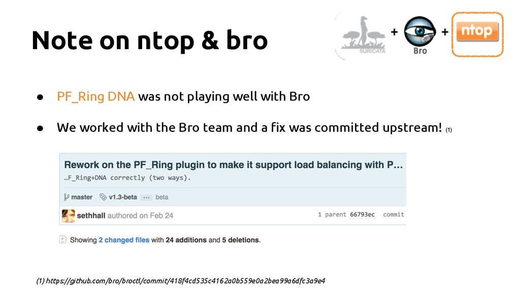 Note on ntop & bro ● PF_Ring DNA was not playin...