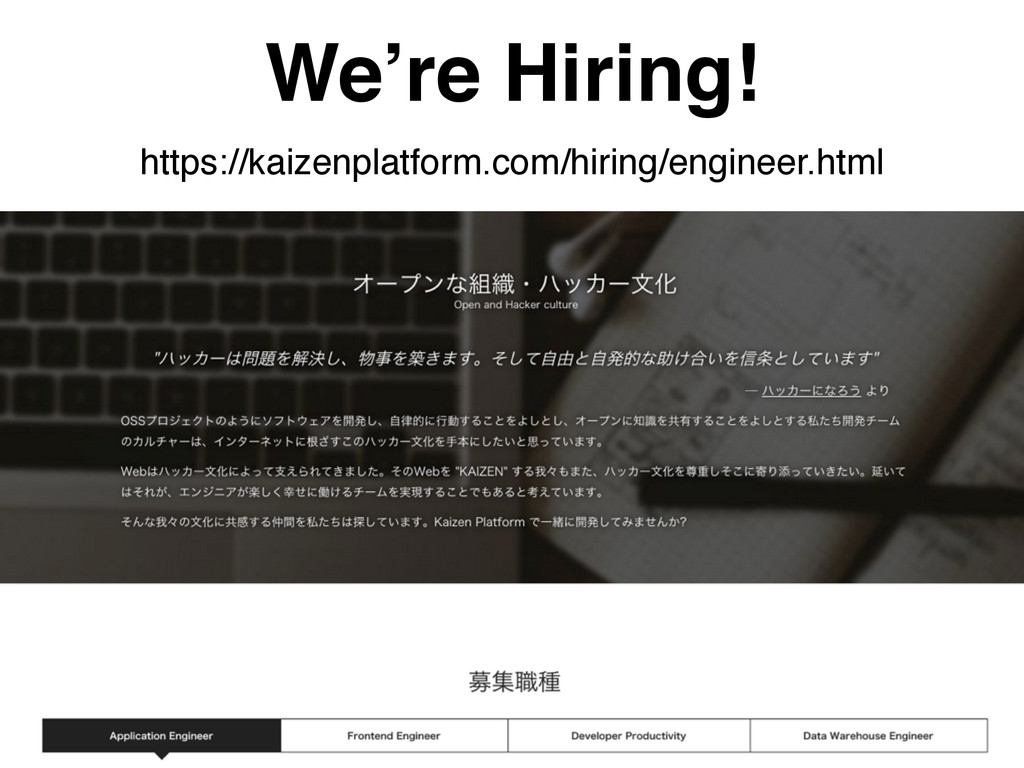We're Hiring! https://kaizenplatform.com/hiring...