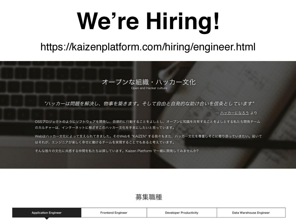 We're Hiring! https://kaizenplatform.com/hiring...