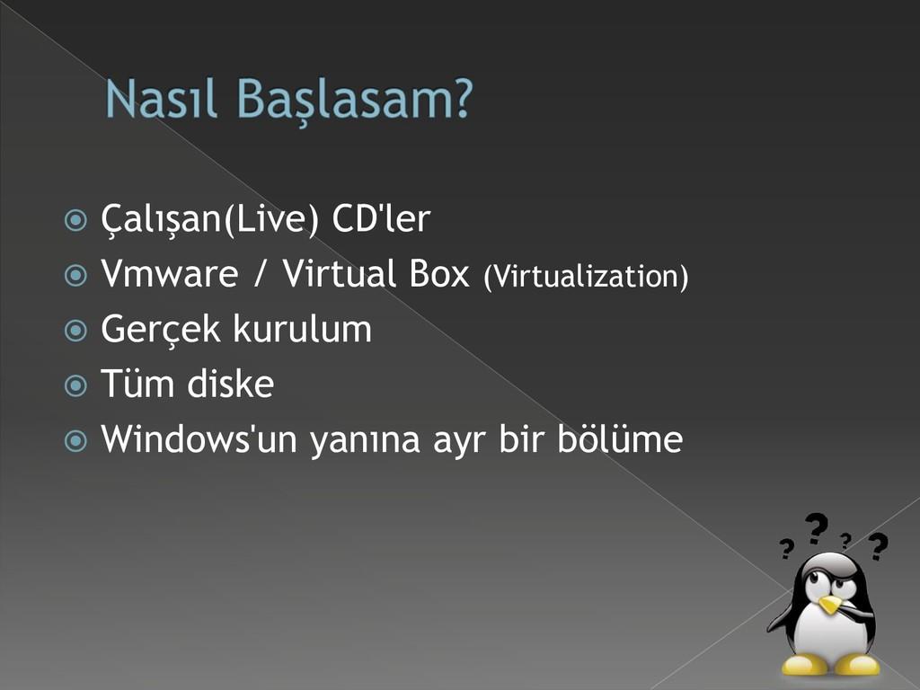  Çalışan(Live) CD'ler  Vmware / Virtual Box (...