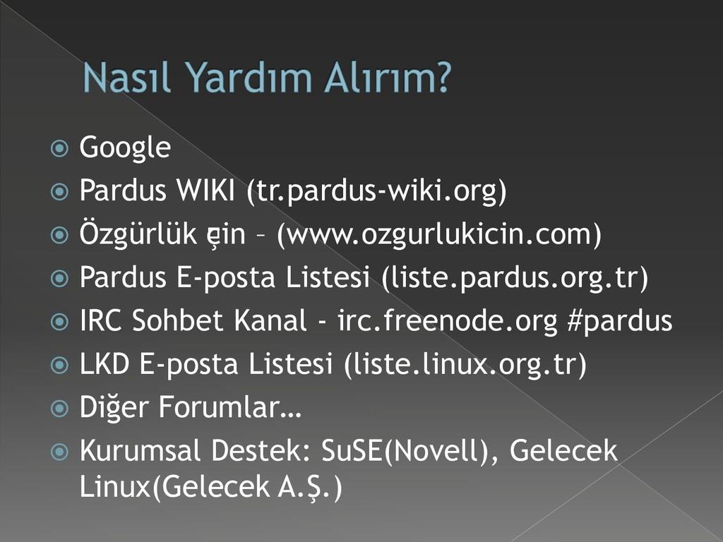  Google  Pardus WIKI (tr.pardus-wiki.org)  Ö...