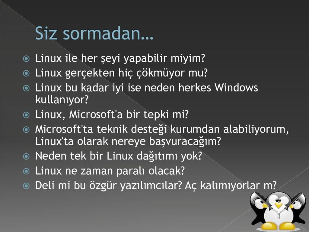  Linux ile her şeyi yapabilir miyim?  Linux g...
