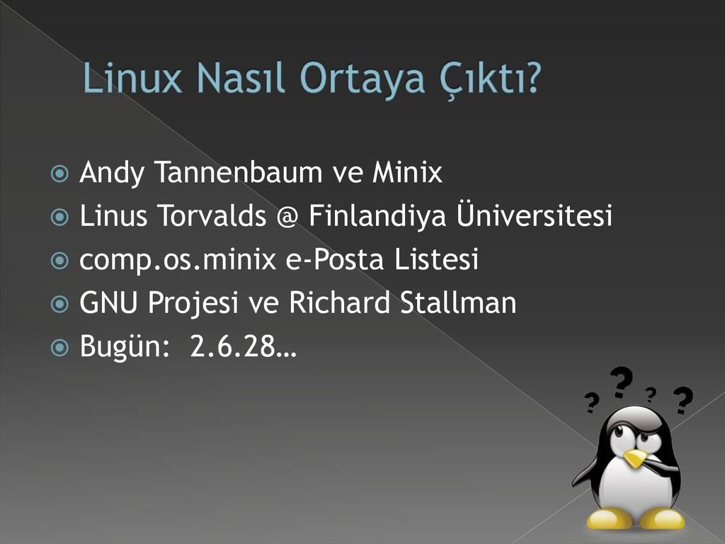  Andy Tannenbaum ve Minix  Linus Torvalds @ F...