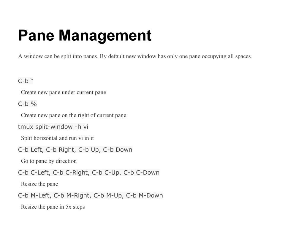 """Pane Management C-b """" Create new pane under cur..."""