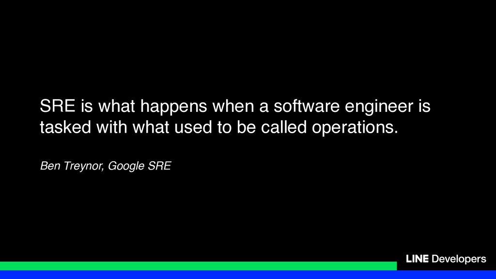 SRE is what happens when a software engineer is...