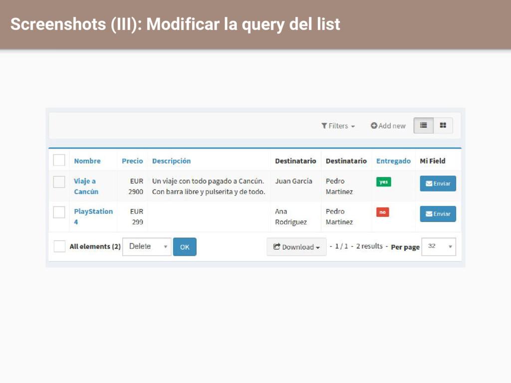 Screenshots (III): Modificar la query del list