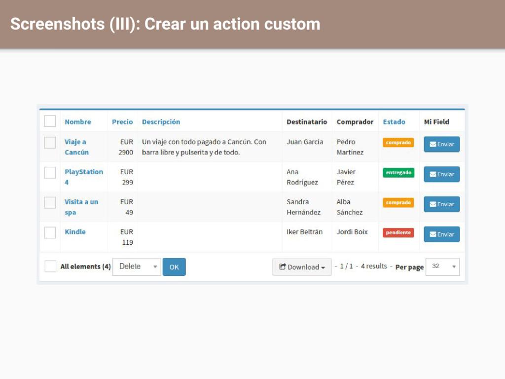 Screenshots (III): Crear un action custom