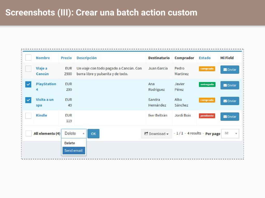 Screenshots (III): Crear una batch action custom