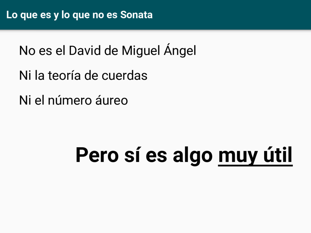 Lo que es y lo que no es Sonata No es el David ...