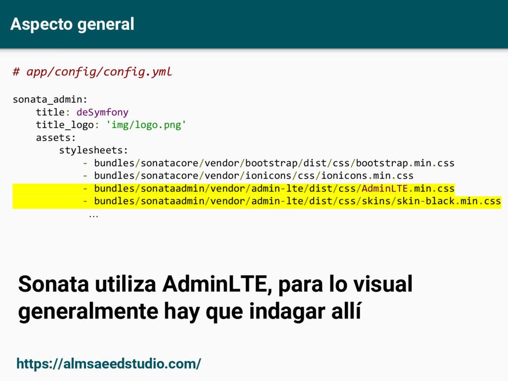 Aspecto general # app/config/config.yml sonata_...