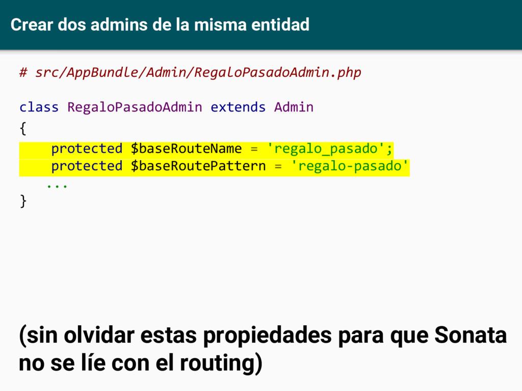 Crear dos admins de la misma entidad # src/AppB...