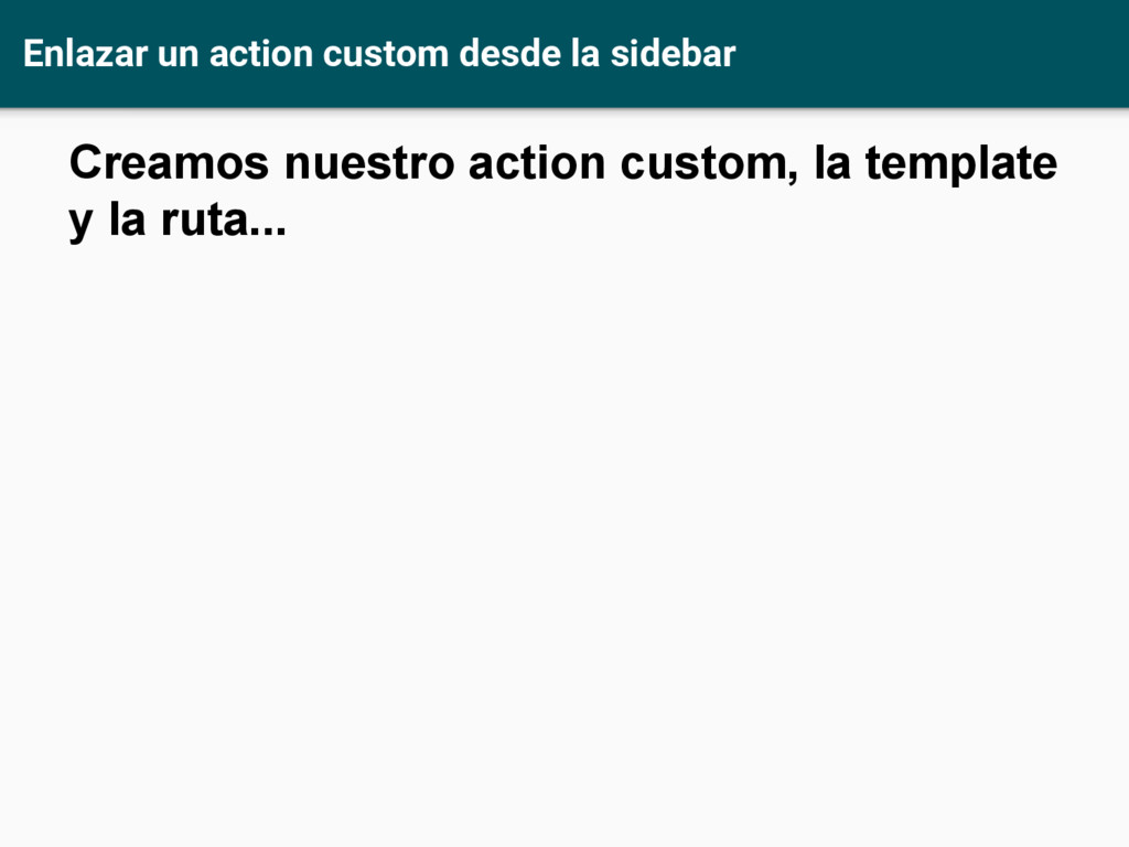 Enlazar un action custom desde la sidebar Cream...
