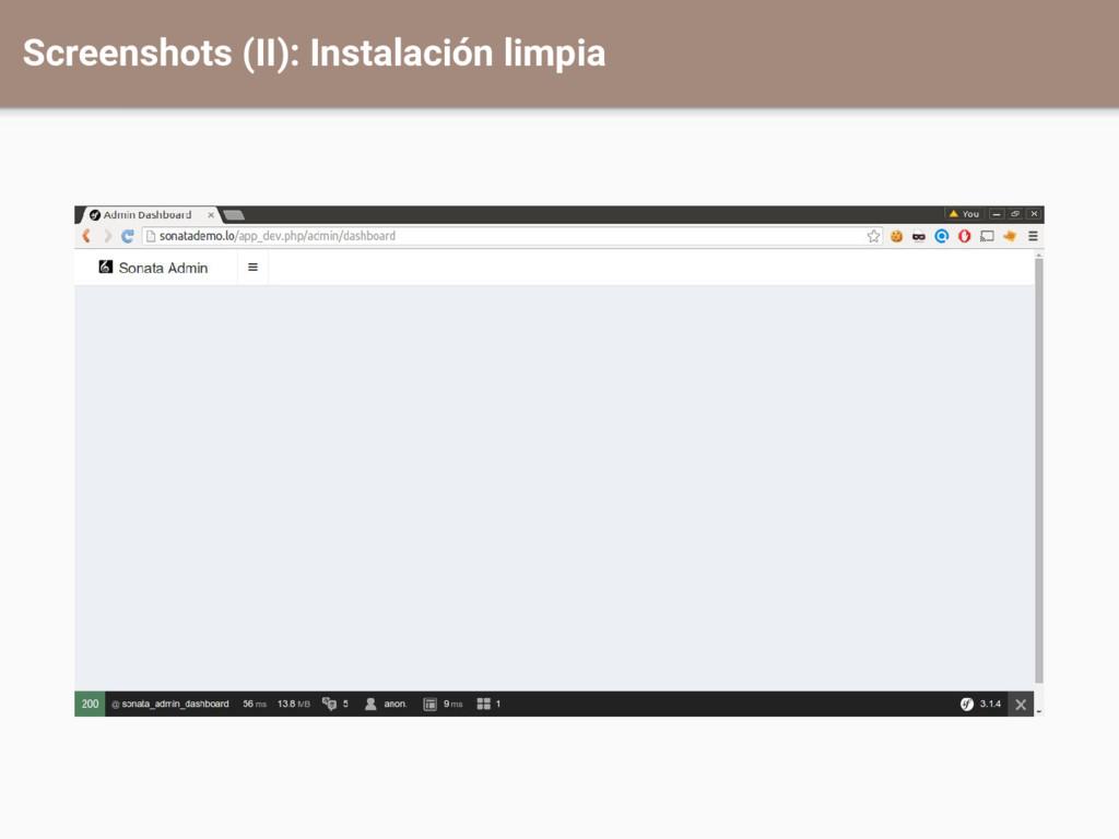 Screenshots (II): Instalación limpia