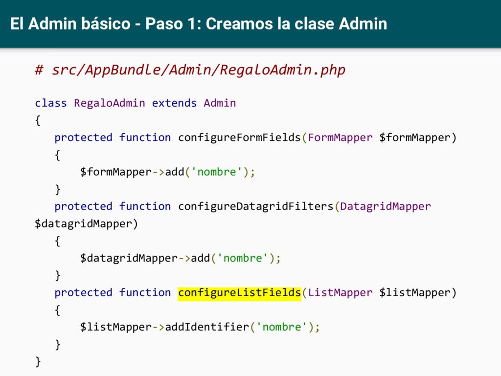 El Admin básico - Paso 1: Creamos la clase Admi...