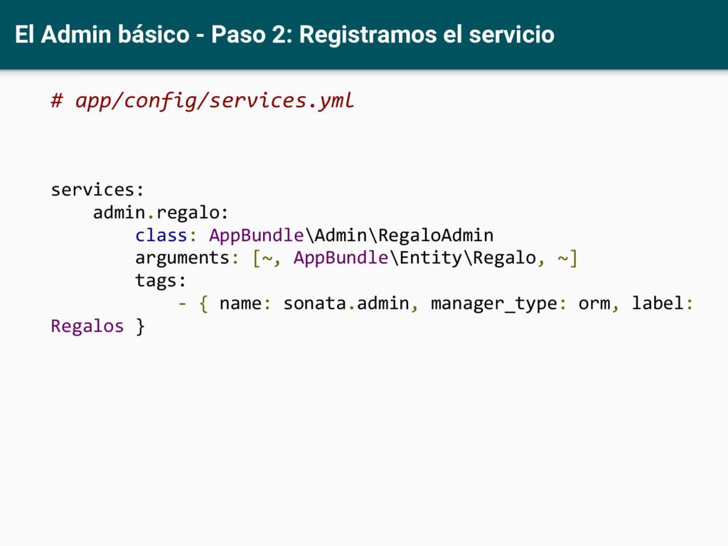 El Admin básico - Paso 2: Registramos el servic...